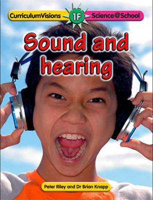 1F Sound and Hearing by Brian Knapp