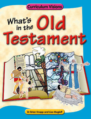 What's in the Old Testament by Lisa Magloff, Brian Knapp