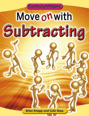 Move on with Subtracting by Brian Knapp