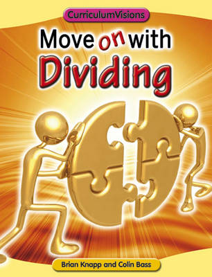 Move on with Dividing by Brian Knapp