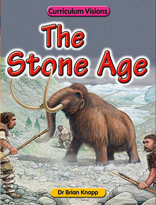 The Stone Age by Brian Knapp