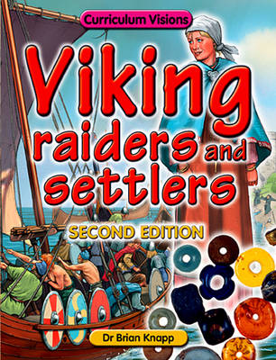 Viking Raiders and Settlers by Brian Knapp