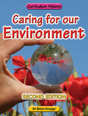 Caring for Our Environment by Brian Knapp