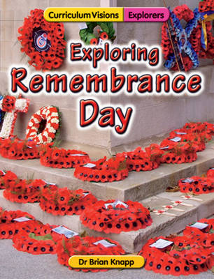 Exploring Remembrance Day by Brian Knapp