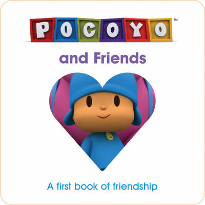 Pocoyo and Friends A First Book of Friendship by Various, Red Fox