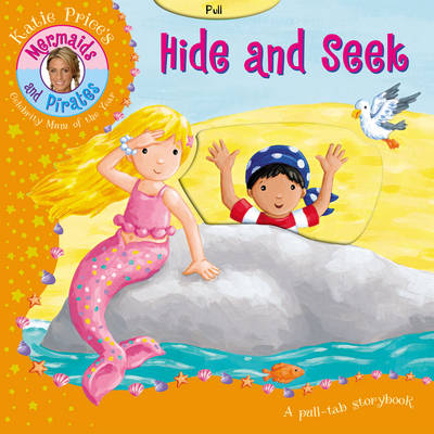 Katie Price Mermaids and Pirates Hide and Seek by Katie Price