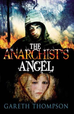 The Anarchist's Angel by Gareth Thompson