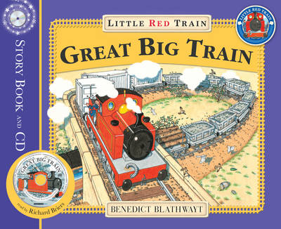 The Little Red Train: Great Big Train by Benedict Blathwayt