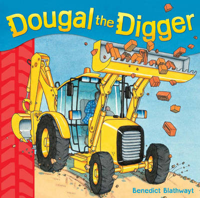 Dougal the Digger by Benedict Blathwayt