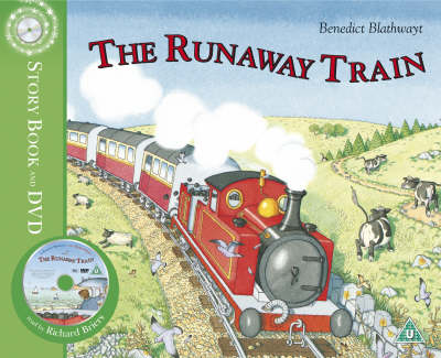 Little Red Train: The Runaway Train by Benedict Blathwayt