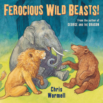 Ferocious Wild Beasts by Christopher Wormell