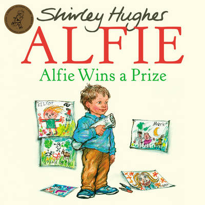 Alfie Wins A Prize by Shirley Hughes