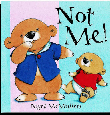 Not Me by Nigel McMullen