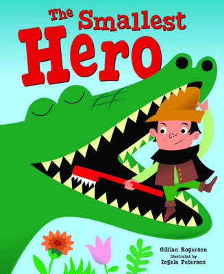 The Smallest Hero by Gillian Rogerson