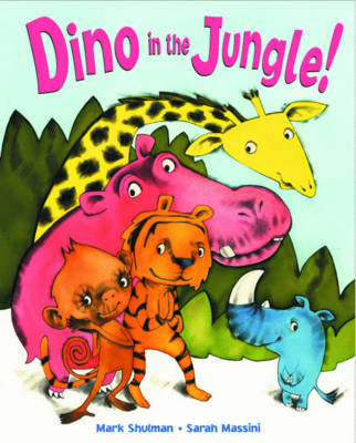 Dino in the Jungle! by Mark Shulman