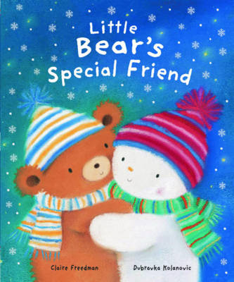 Little Bear's Special Friend by Claire Freedman