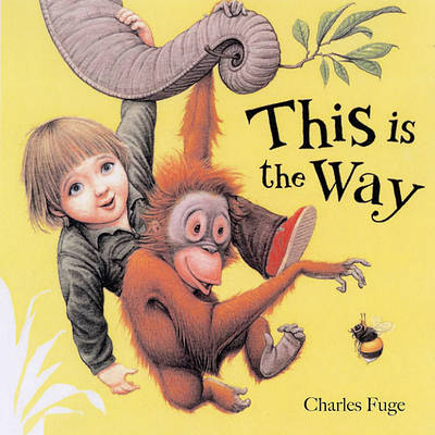 This is the Way by Charles Fuge