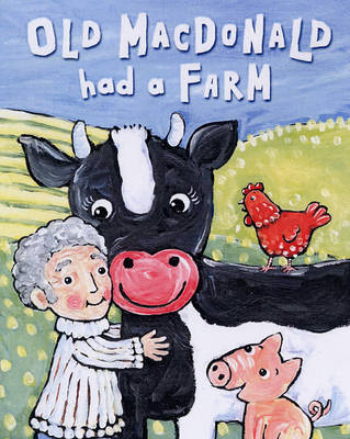 Old MacDonald Had a Farm by Jane Cabrera