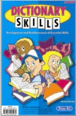 Dictionary Skills Upper Development and Reinforcement of Essential Skills by Murray Brennan