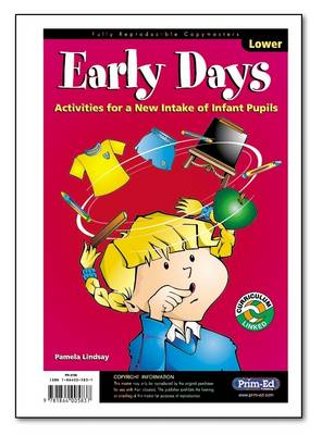 Early Days Activities for a New Intake of Infant Pupils by Pamela Lindsay