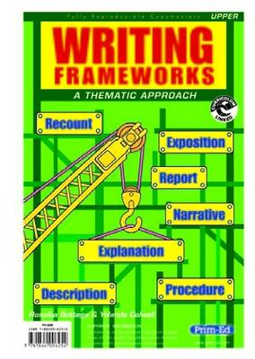 Writing Frameworks Upper Level A Thematic Approach by Rosalba Bottega, Yolande Colwell