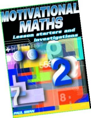Motivational Maths by Paul Swan