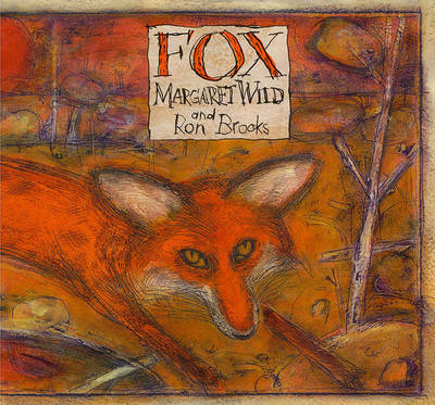 Fox by Margaret Wild, Ron Brooks