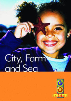 City, Farm and Sea by