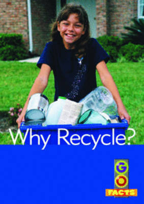 Why Recycle? by