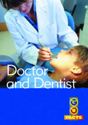 Doctors & Dentists by