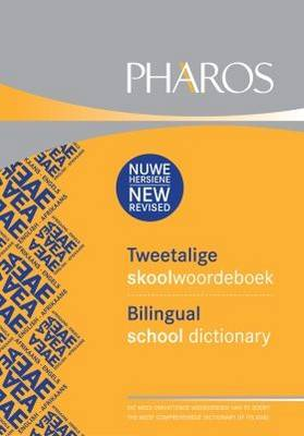 Pharos Tweetalige Skoolwoordeboek/Pharos Bilingual School Dictionary by Pharos Dictionaries