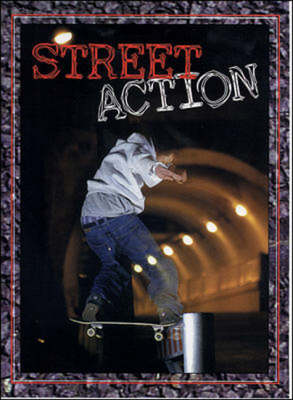 Street Action by James Roberts, Sharon Capobianco