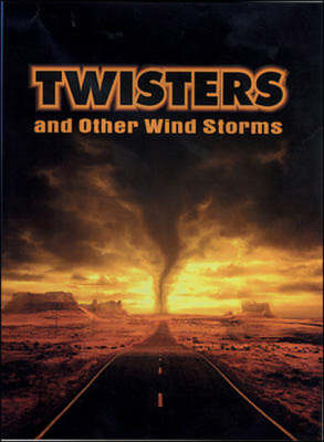 Twisters and Other Wild Storms by Paul Reeder, Tracey Reeder