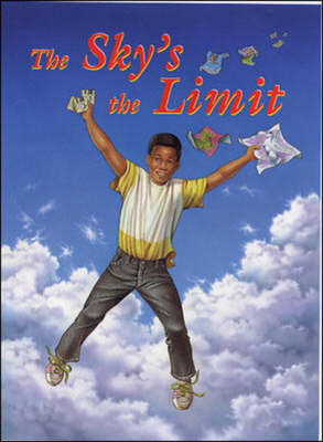 The Sky's the Limit by Sharon Capobianco, Bob Eschenbach, Denise Iverson