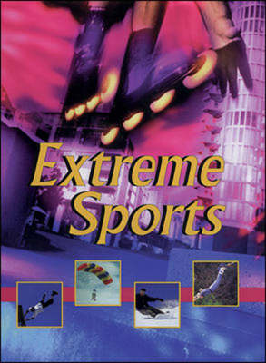 Extreme Sports by Kerrie Capobianco, Sharon Capobianco, Mark Iverson, Paul Reeder