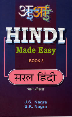 Hindi Made Easy by J. S. Nagra, S.K. Nagra