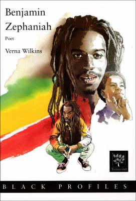 Benjamin Zephaniah Contemporary Black Achievers by Verna Allette Wilkins