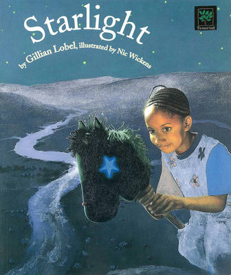 Starlight by Gillian Lobel, Nic Wickens