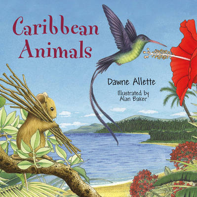 Caribbean Animals by Dawne Allette