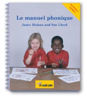 Le Manuel Phonique by Janet Molzan, Sue Lloyd, Susan M. Lloyd, Sara Wernham