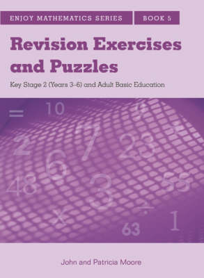Enjoy Mathematics Basic Revision by John Moore, Patricia Moore