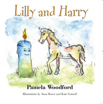 Lilly and Harry by Pamela Woodford