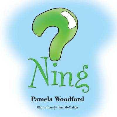 Ning by Pamela Woodford