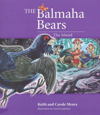 Balmaha Bears by Keith Meara, Carole Meara