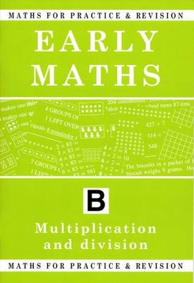 Maths for Practice and Revision Early Maths by Peter Robson