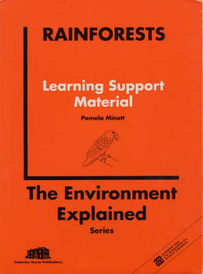 Rainforests Learning Support Material by P.M. Minett