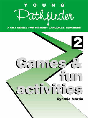 Games and Fun Activities by Cynthia Martin