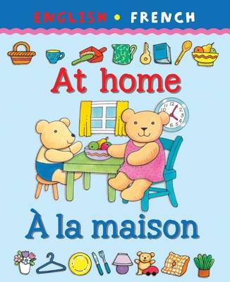 At Home/A La Maison by Catherine Bruzzone, Clare Beaton