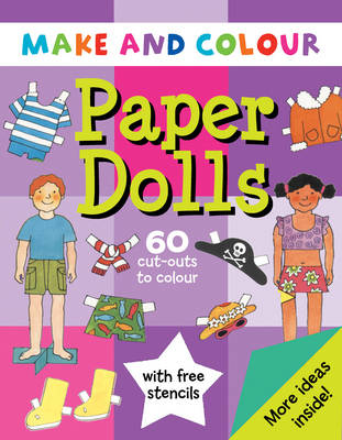 Make and Colour Paper Dolls by Clare Beaton