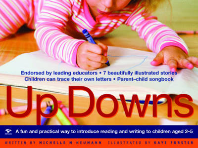 Up Downs A Fun and Practical Way to Introduce Reading and Writing to Children Aged 2-5 by Michelle Neumann